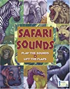 Hear and There Book: Safari Sounds (Here and…