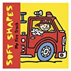 Soft Shapes: My Fire Truck by Ikids