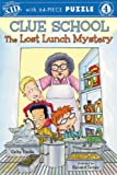 Hapka, Cathy: Clue School: The Lost Lunch Mystery