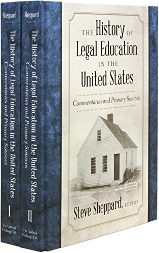 the-history-of-legal-education-in-the-united-states-commentaries-and-primary-sources-2-volume-set