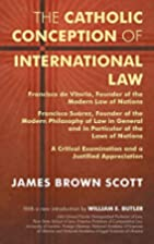 Catholic Conception of International Law:…