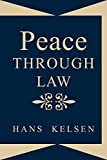 Hans Kelsen: Peace Through Law (Paperback)