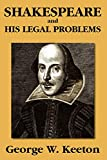 Keeton, George W.: Shakespeare and his Legal Problems