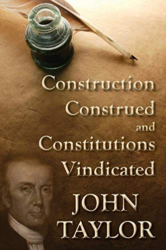 construction-construed-and-constitutions-vindicated