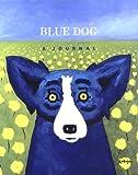 Rodrigue, George: Blue Dog Journal