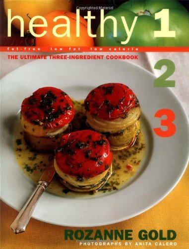 healthy-1-2-3-the-ultimate-three-ingredient-cookbook-fat-free-low-fat-low-calorie