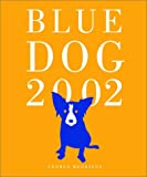 Rodrigue, George: Blue Dog 2002 Engagement Calendar with Planner
