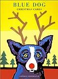 Rodrigue, George: Blue Dog Truly Rudy Christmas Cards (Blue Dog Christmas Cards)