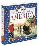 Pedroli, Hubert: 1,001 Reasons to Love America