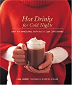 Hot Drinks for Cold Nights: Great Hot…