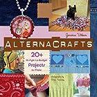 AlternaCrafts: 20+ Hi-Style Lo-Budget…