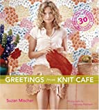 Mischer, Suzan: Greetings from Knit CafT