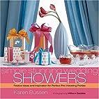 Simple Stunning Wedding Showers by Karen…