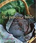 The Produce Bible: Essential Ingredient…