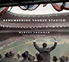 Remembering Yankee Stadium: An Oral and…