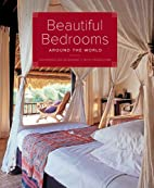 Beautiful Bedrooms Around the World by…