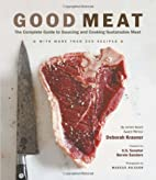 Good Meat: The Complete Guide to Sourcing…