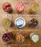 Canning for a New Generation: Bold, Fresh…