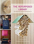 The Repurposed Library: 33 Craft Projects…