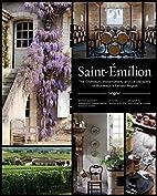 Saint-Émilion: The Châteaux,…