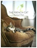 The French Cat by Rachael Hale McKenna