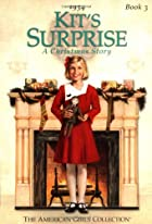 Kit's Surprise: A Christmas Story by Valerie…