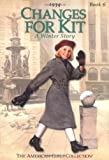 Tripp, Valerie: Changes for Kit: A Winter Story, 1934