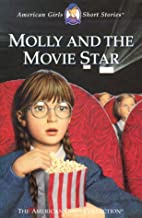 Molly and the Movie Star by Valerie Tripp