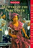 Coleman, Evelyn: Mystery of the Dark Tower