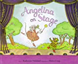 Holabird, Katharine: Angelina on Stage