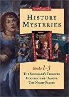 History Mysteries, Books 1-3: The Smuggler's…