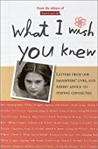 What I Wish You Knew: Letters from Our…