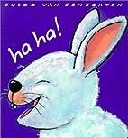 Ha Ha! by Guido Van Genechten