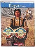 Shaw, Janet Beeler: Kaya's Hero: A Story of Giving (American Girl)