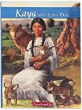 Shaw, Janet Beeler: Kaya and Lone Dog: A Friendship Story (American Girl)