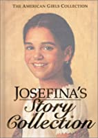Josefina's Story Collection by Valerie Tripp
