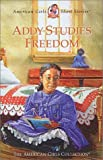 Graef, Renee: Addy Studies Freedom