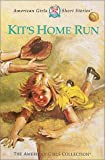 Tripp, Valerie: Kit's Home Run