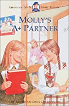 Molly's A+ Partner by Valerie Tripp