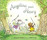 Holabird, Katharine: Angelina and Henry