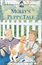 Molly's Puppy Tale (American Girl) by…