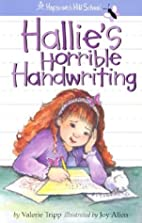 Hallie's Horrible Handwriting…