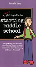 A Smart Girl's Guide to Starting Middle…
