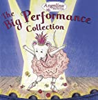 The Big Performance Collection (Angelina…