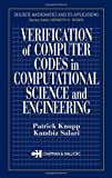 Knupp, Patrick: Verification of Computer Codes in Computational Science and Engineering
