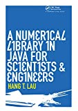 Lau, H. T.: A Numerical Library in Java for Scientists and Engineers