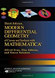 Elsa Abbena: Modern Differential Geometry of Curves and Surfaces with Mathematica, Third Edition (Textbooks in Mathematics)