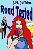 Jeffries, J.M.: Road Tested 3.5 inch Floppy disk