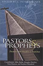 Pastors & Prophets : Protocol For Healthy…