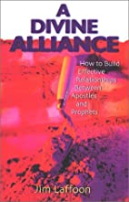 A Divine Alliance by Jim Laffoon